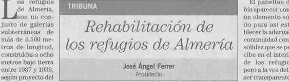 Artículo de José Ángel Ferrer, «Rehabilitación de los refugios de Almería».